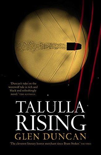 Talulla Rising (Paperback): Glen Duncan