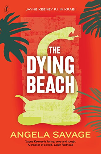 The Dying Beach (A Jayne Keeney PI Mystery): Savage, Angela