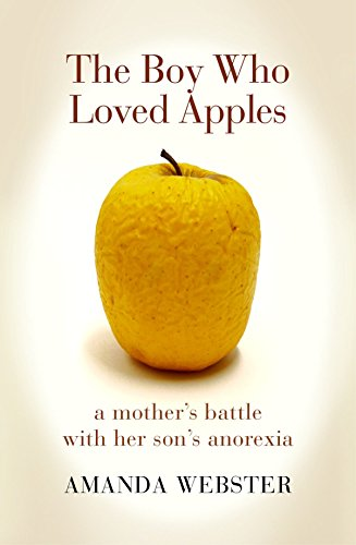 9781921922695: The Boy Who Loved Apples: A Mother's Battle with Her Son's Anorexia