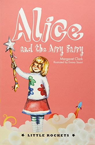 Alice and the Airy Fairy (Paperback): Margaret Clark