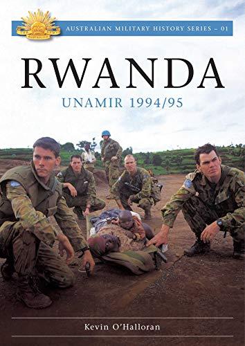 Rwanda: Unamir 1994 / 95 (Paperback): Kevin O Halloran