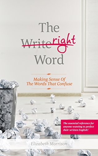 9781921966040: The Right Word: Making Sense of the Words That Confuse