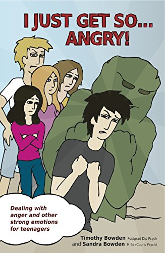 9781921966217: I Just Get So ... Angry!: Dealing with anger and other strong emotions for teenagers