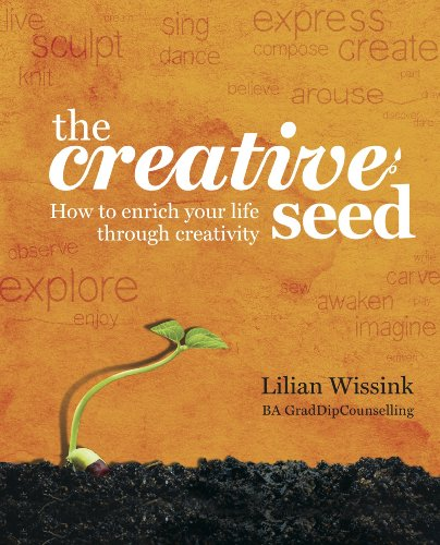 9781921966255: The Creative SEED: How to enrich your life through creativity