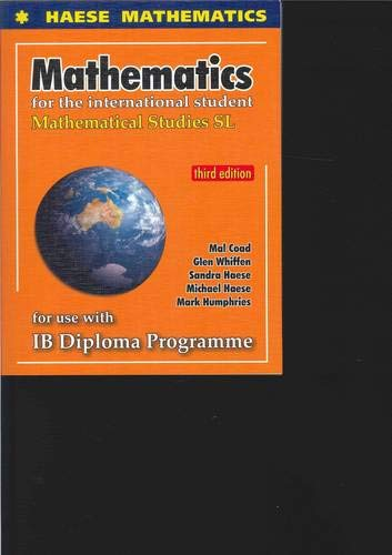 Mathematical Studies for the International Student: Mathematical Studies SL for Use with IB Diploma...