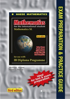 9781921972102: Mathematics SL Exam Preparation and Practice Guide (Mathematics for the International Student (IB Diploma))