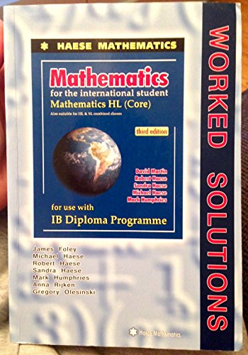 9781921972126: MATHEMATICS FOR THE INTERNATIONAL STUDENT: MATHEMATICS HL (CORE), 3RD / WORKED SOLUTIONS