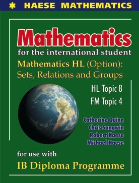 9781921972324: Mathematics for International Student: HL Options Sets, Relations and Groups