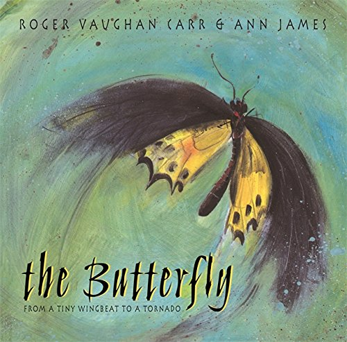 9781921977664: The Butterfly: From a Tiny Wingbeat to a Tornado