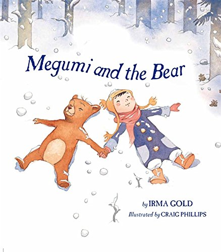 Megumi and the Bear (Hardcover): Irma Gold