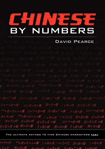 9781922022240: Chinese by Numbers: The ultimate method to find Chinese characters fast