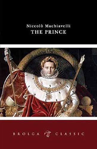 I have a question on Machiavelli's The Prince?