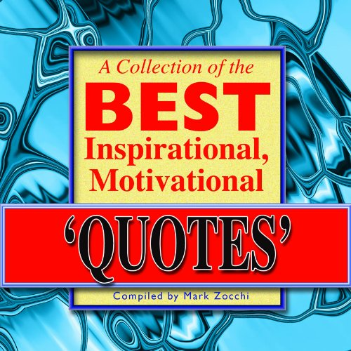 9781922036575: A Collection of the Best Inspirational, Motivational Quotes