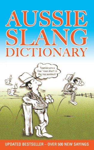 9781922036803: Aussie Slang Dictionary