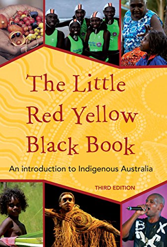 The Little Red Yellow Black book: An: Bruce Pascoe, Australian