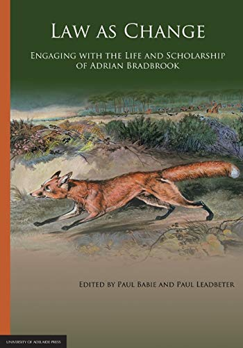 9781922064783: Law as Change: Engaging with the Life and Scholarship of Adrian Bradbrook