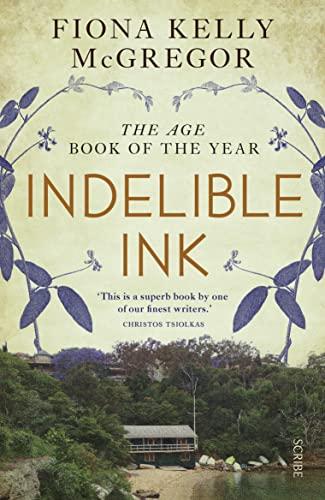 9781922070623: Indelible Ink: a novel