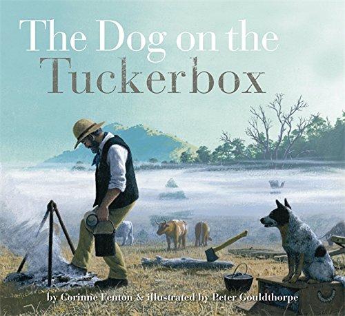 The Dog on the Tuckerbox (Paperback): Corinne Fenton