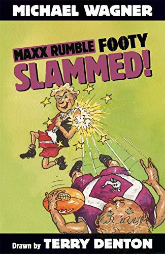 Maxx Rumble Footy 2: Slammed! (Paperback): Michael Wagner