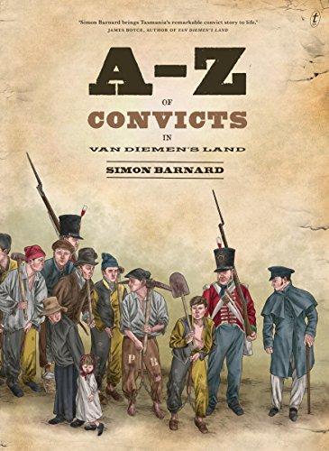 9781922079343: A-Z of Convicts in Van Diemen's Land