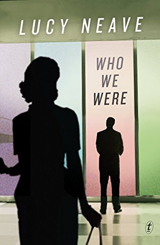Who We Were (Paperback): Lucy Neave