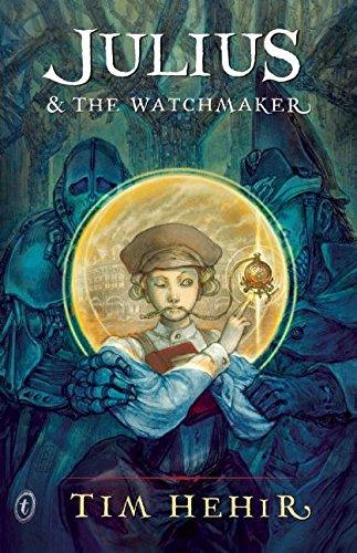 9781922079732: Julius & the Watchmaker