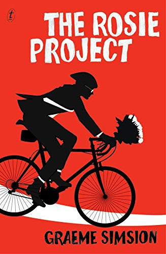 The Rosie Project, ***SIGNED BY AUTHOR***: Simsion, Graeme