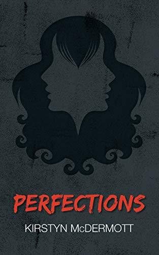 Perfections: Kirstyn McDermott