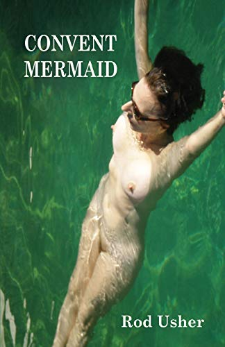 9781922120908: Convent Mermaid