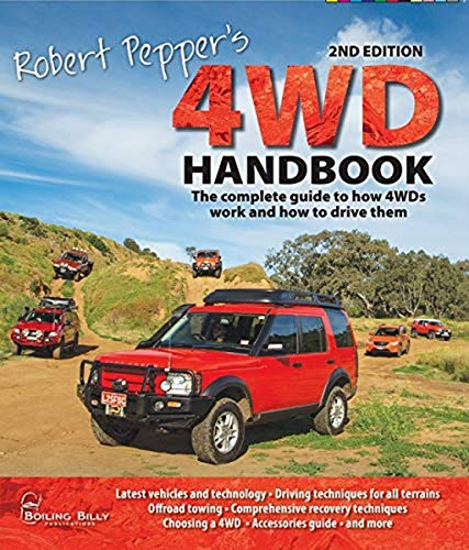 9781922131584: Robert Pepper's 4WD Handbook 2nd Edition: The Complete Guide to How 4wds Work and How to Drive Them