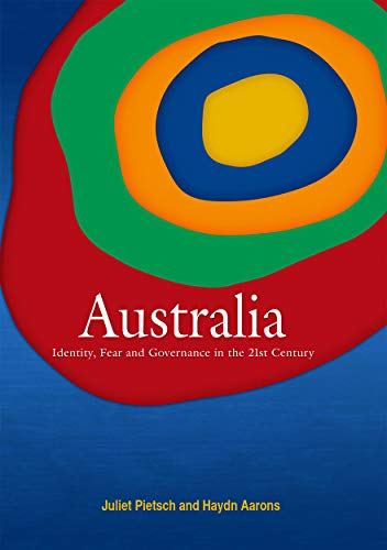 9781922144065: Australia: Identity, Fear and Governance in the 21st Century