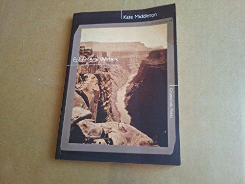 Ephemeral Waters (Paperback): Kate Middleton