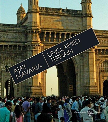 Unclaimed Terrain (Paperback): Ajay Navaria