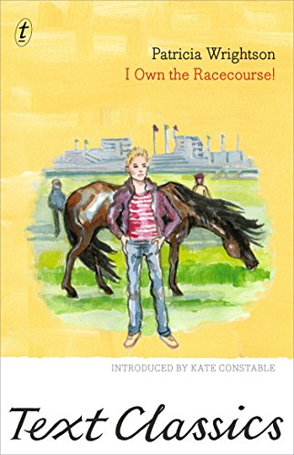 9781922147028: I Own the Racecourse! (Text Classics)