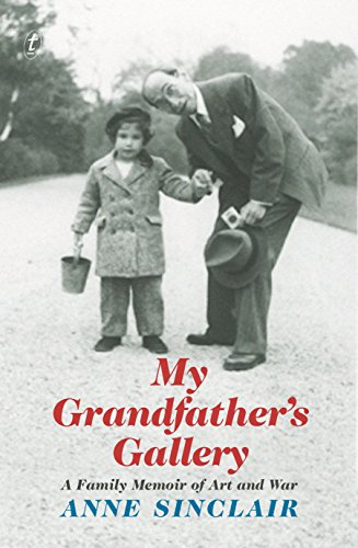 My Grandfather's Gallery (Paperback): Anne Sinclair