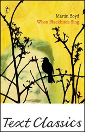 9781922148995: When Blackbirds Sing (Text Classics)