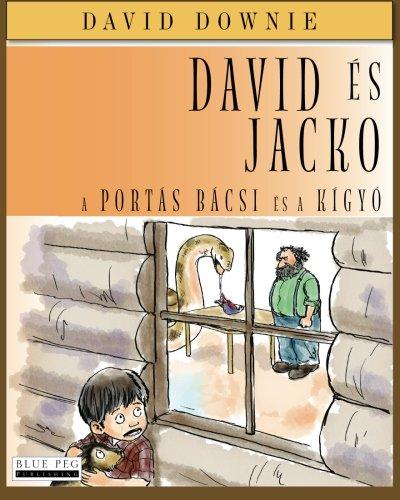David Es Jacko: A Portas Bacsi Es a Kigyo (Hungarian Edition): David Downie