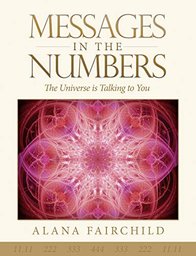 9781922161215: Messages in the Numbers: The Universe is Talking to You