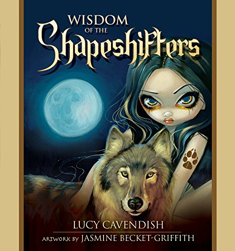 Wisdom of the Shapeshifters (Hardcover): Lucy Cavendish