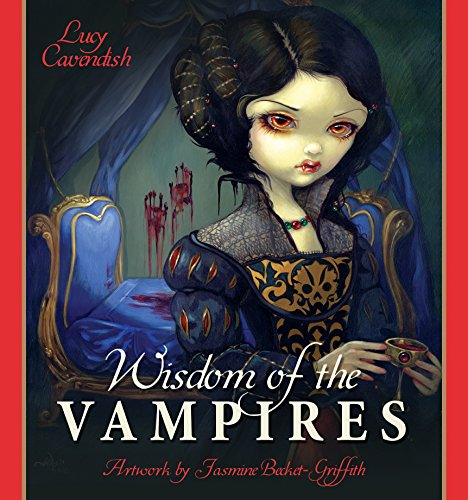 9781922161291: Wisdom of the Vampires: Ancient Wisdom from the Children of the Night