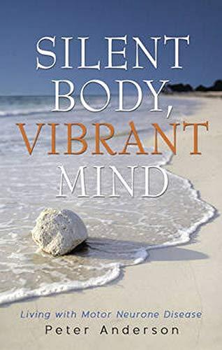 9781922175052: Silent Body Vibrant Mind