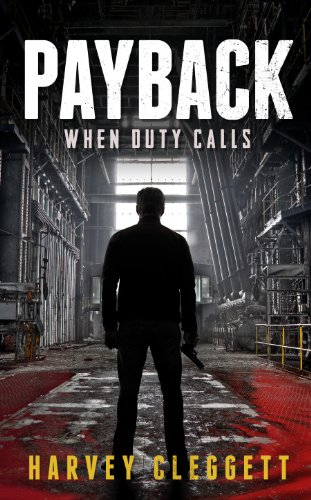 Payback, When Duty Calls: Cleggett, Harvey