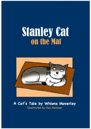 Stanley Cat on the Mat (A Cat's Tale): Moverley, Whiona