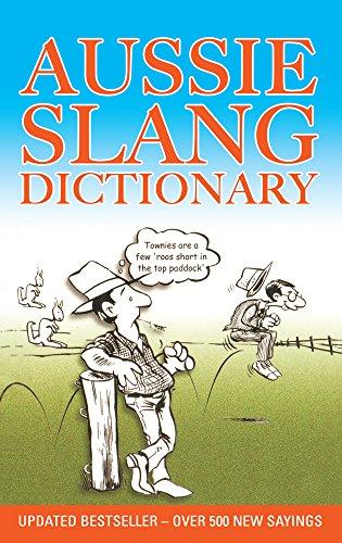9781922175595: Aussie Slang Dictionary