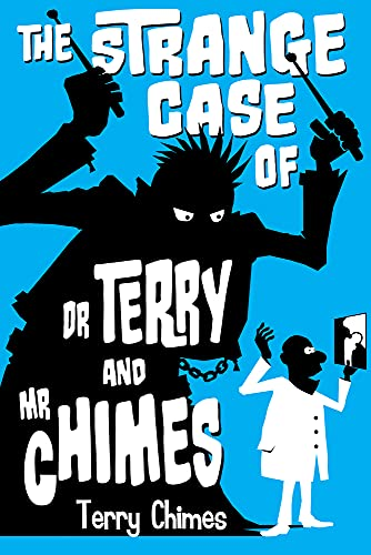 9781922178244: The Strange Case of Dr Terry and Mr Chimes