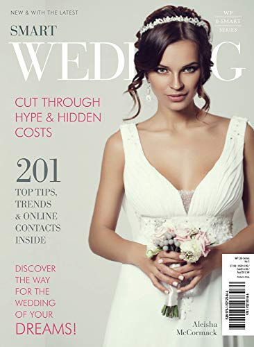Smart Wedding: Cut Through the Hype & Hidden Costs: Aleisha McCormack
