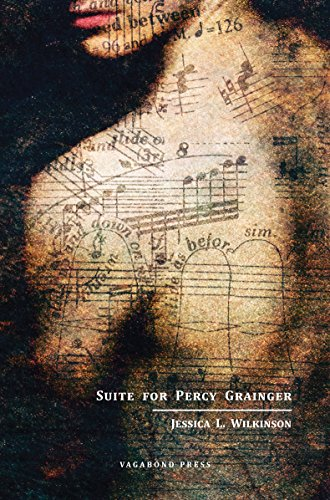 Suite for Percy Granger: Jessica L. Wilkinson