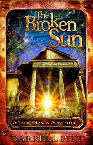 The Broken Sun (Jack Mason Adventure): Pitt, Darrell