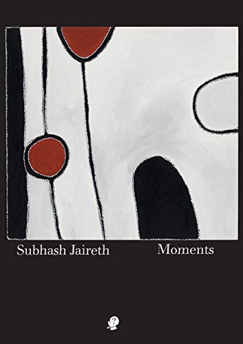 Moments (Paperback): Subhash Jaireth