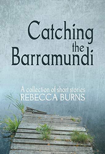 9781922200006: Catching the Barramundi